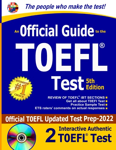 TOEFL Official guide: New 5th Edition: TOEFL Test Prep-2022, New TOEFL Guide with recent authentic Full-length practice test, Step by step- strategies- Sample essay- Short plan