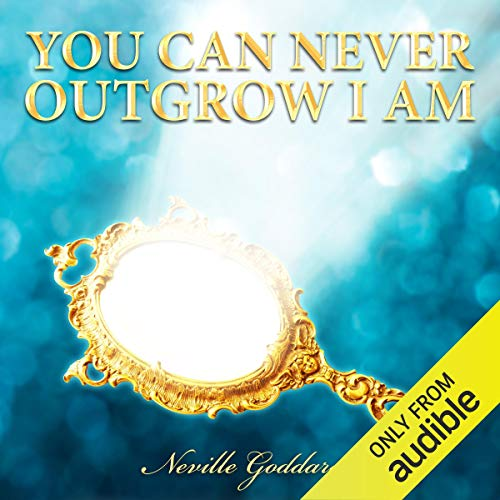 You Can Never Outgrow I Am audiobook cover art