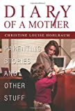 Image of Diary of a Mother: Parenting Stories and Other Stuff