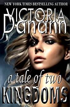A Tale of Two Kingdoms (Knights of Black Swan Book 6) by [Victoria Danann]