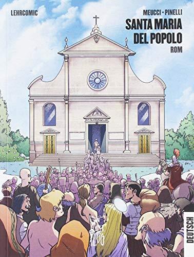 Santa Maria del Popolo. Roma. Guida a fumetti. Ediz. tedesca (Viaggi tra le nuvole)