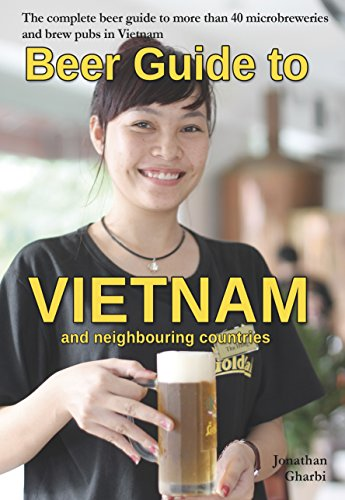 Beer guide to Vietnam and neighbouring countries (English Edition)