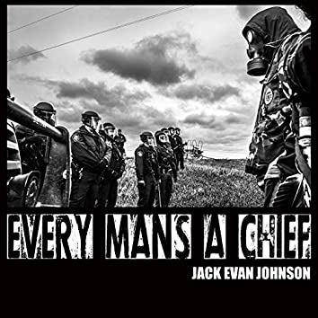 Every Man's a Chief