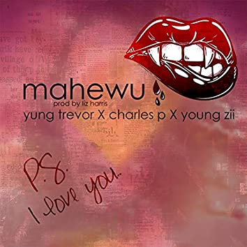Mahewu (feat. Young Zii & Charles P)