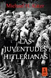 Las Juventudes Hitlerianas: 16 (Kailas No Ficción)