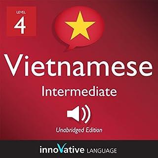 Learn Vietnamese - Level 4: Intermediate Vietnamese: Volume 1: Lessons 1-25 audiobook cover art