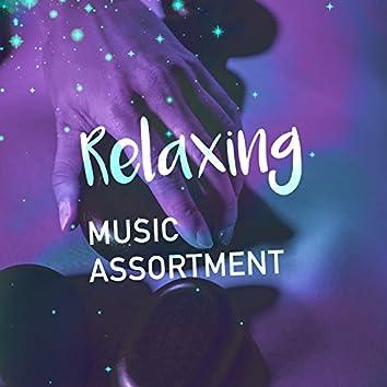 Relaxing Music Assortment