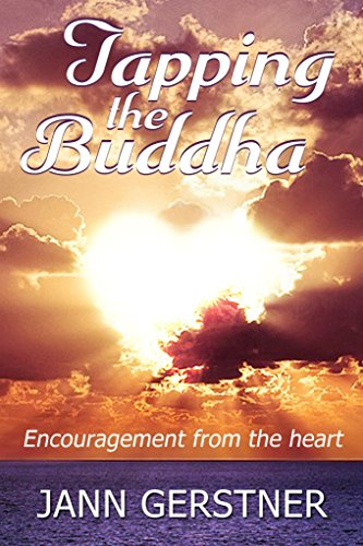 Tapping the Buddha: Encouragement from the heart