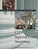 CQ's Supreme Court Simulation: Government in Action (Government in Action Simulations)