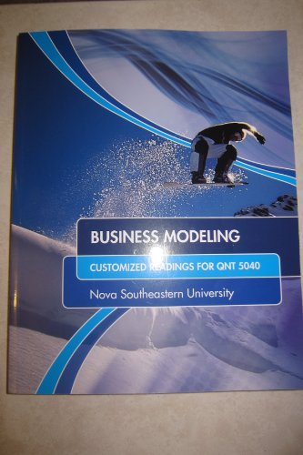 Business Modeling Customized Readings for QNT 5040 Nova Southeastern University