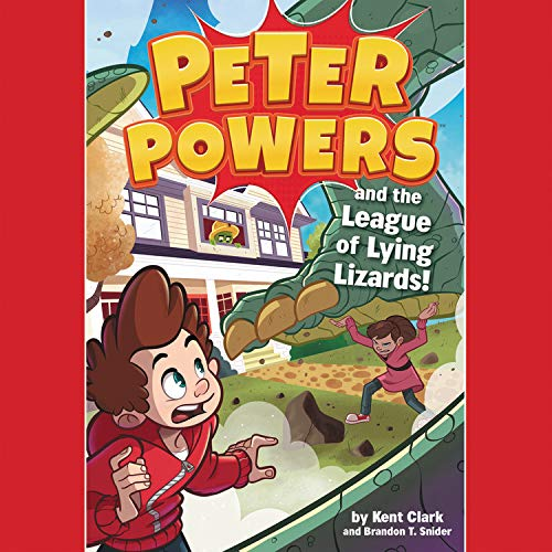 Peter Powers and the League of Lying Lizards!  By  cover art