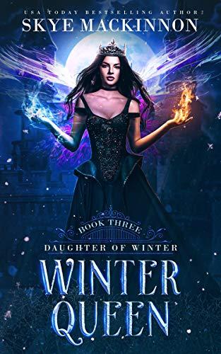 Winter Queen (Daughter of Winter Book 3)