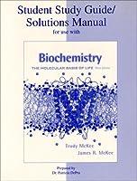 Biochemistry: The Moledular Basis of Life