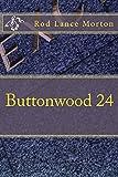 Buttonwood 24 (English Edition)