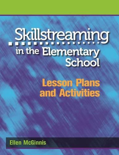 Compare Textbook Prices for Skillstreaming in the Elementary School: Lesson Plans and Activities  ISBN 9780878225224 by Ellen McGinnis