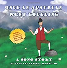 Best an austrian went yodeling song Reviews