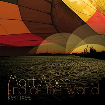 End Of The World [Remixes]