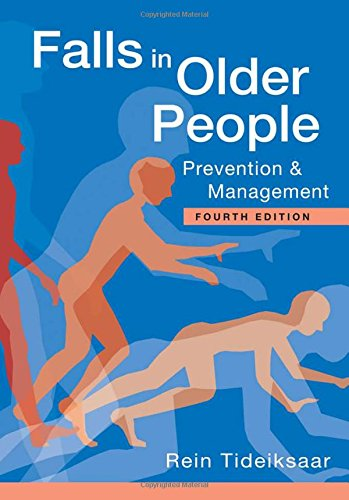 Falls in Older People: Prevention & Management (Essential Falls Management)