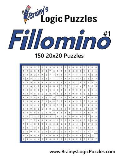 Brainy's Logic Puzzles 20x20 Fillomino #1 150 Puzzles: Volume 1