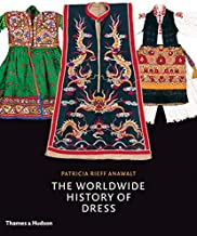 The Worldwide History of Dress
