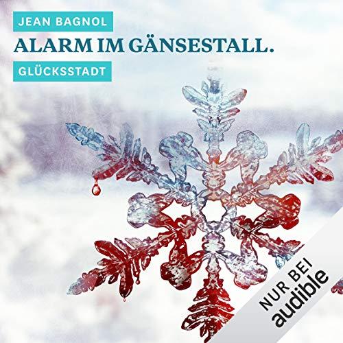 Alarm im Gänsestall. Glücksstadt Titelbild