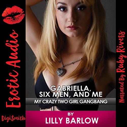 Gabriella, Six Men, and Me cover art
