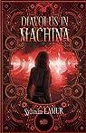 Diavolus in Machina par Lamur