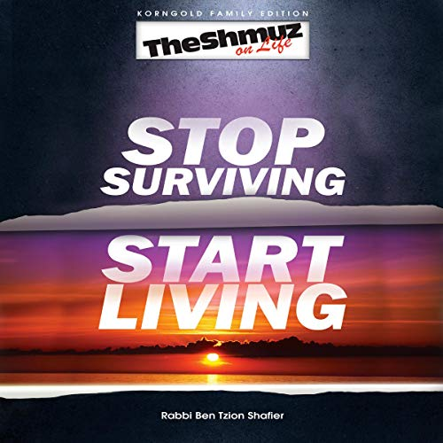 Stop Surviving, Start Living audiobook cover art