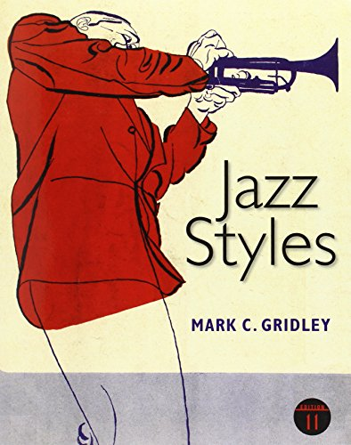 Compare Textbook Prices for Jazz Styles 11 Edition ISBN 9780205036837 by Gridley, Mark