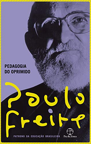 Pedagogia do oprimido (Portuguese Edition)