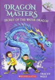 Secret of the Water Dragon (Dragon Masters)