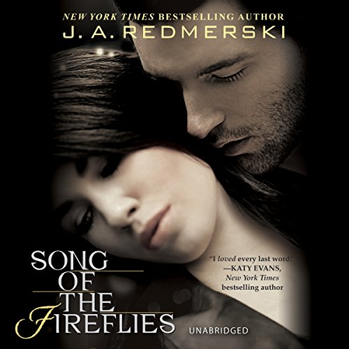 Song of the Fireflies                   By:                                                                                                                                 J. A. Redmerski                               Narrated by:                                                                                                                                 Chelsea Hatfield,                                                                                        Douglas Berger                      Length: 9 hrs and 51 mins     32 ratings     Overall 3.7