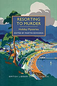 Resorting to Murder: Holiday Mysteries 0712357483 Book Cover