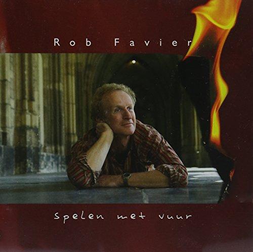 Rob Favier - Spelen Met Vuur
