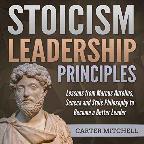Stoicism Leadership Principles  By  cover art