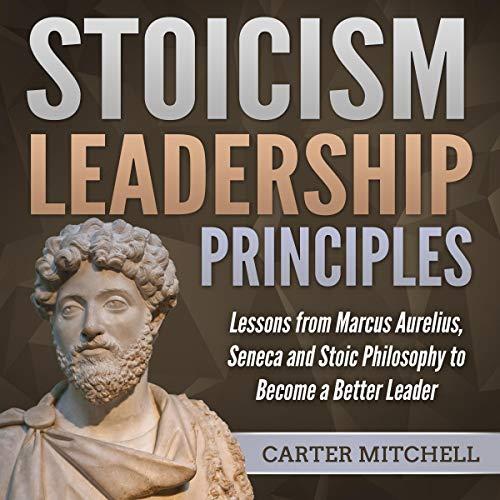 Couverture de Stoicism Leadership Principles