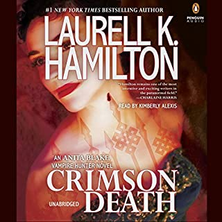 Crimson Death     Anita Blake, Vampire Hunter, Book 25              By:                                                                                                                                 Laurell K. Hamilton                               Narrated by:                                                                                                                                 Kimberly Alexis                      Length: 24 hrs and 12 mins     1,789 ratings     Overall 4.5