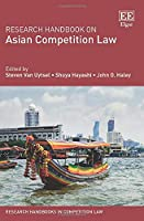 Research Handbook on Asian Competition Law (Research Handbooks in Competition Law)