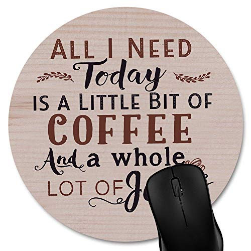 Knseva All I Need is Coffee Jesus Quote Wood Rustic Round Mouse Pad Custom, Christian Bible Verse Scripture Quotes Philippians 4-19 Circular Mouse Pads