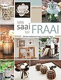 Van saai tot fraai (Afrikaans Edition)