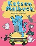 Katzen Malbuch Kinder: Malbuch Katzen mit verschiedenen Katzenmotiven zum Ausmalen