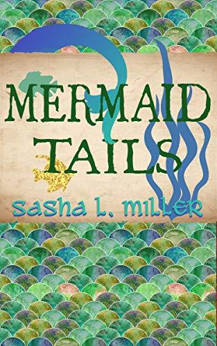 Mermaid Tails (Scales & Wings Book 3)