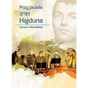 Przyjaciele graja Hajduna. Koncert w Radio Gdansk