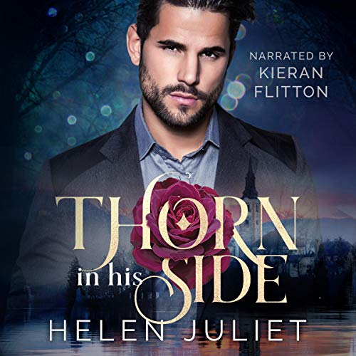 Thorn in His Side Audiobook By Helen Juliet cover art