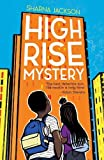 High-Rise Mystery (The High-rise Mysteries)