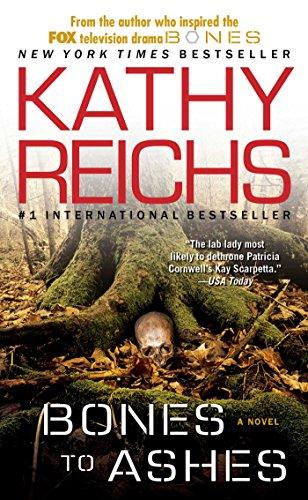Bones to Ashes: A Novel (Temperance Brennan Book 10) (English Edition)