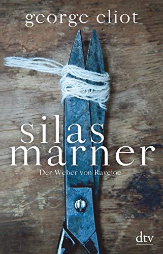 Silas Marner: Der Weber von Raveloe, Roman