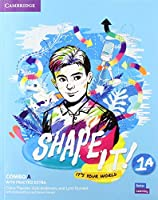 Shape It! Level 1 Combo A Student's Book and Workbook with Practice Extra (New Lower Secondary Courses)