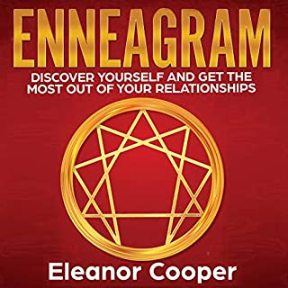 Enneagram: Discover Yourself and Get the Most Out of Your Relationships cover art