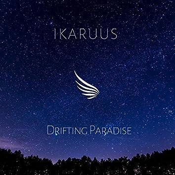 Drifting Paradise